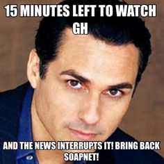 It Happens All the time! I want soapnet back :/