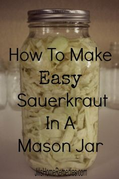 How To Make Sauerkraut in a Mason Jar. Fermenting cabbage results in sauerkraut that is very high in probiotics, vitamins, enzymes and fatty acids. Canning Sauerkraut, Homemade Sauerkraut, Sauerkraut Recipes, Cabbage Recipes, Fermentation Recipes, Canning Recipes, Juicer Recipes, Salad Recipes, Antipasto