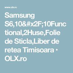 Samsung S6,10/10Functional,2Huse,Folie de Sticla,Liber de retea Timisoara • OLX.ro