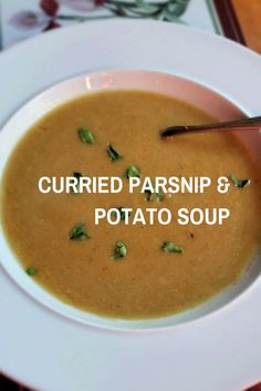 Curried parsnip and potato soup recipe. Perfect for those cold spring evenings and in winter! Vegetarian.: Curried parsnip and potato soup recipe. Perfect for those cold spring evenings and in winter! Vegetarian.