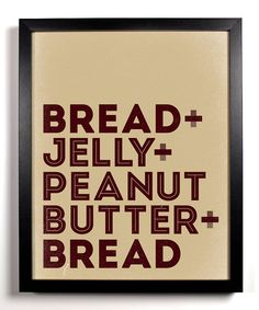 Peanut Butter And Jelly Sandwich Typography Print by StayGoldMedia, $9.99