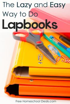The Lazy and Easy Way to Do Lapbooks The following is a post from Kirsten Joy Torrado.   What We Hate About Lapbooking From the first moment I learned abo