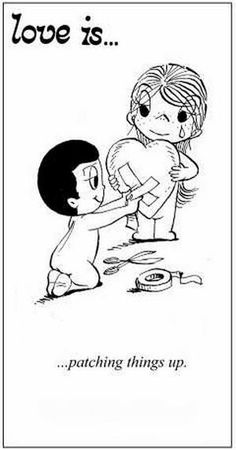 Love is. patching things up. - Love is… patching things up. Love Is Comic, Love Is Cartoon, Cartoon Pics, What Is Love, Love You, Image Coach, Love My Husband, Love Notes, Married Life