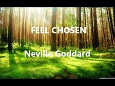 Neville Goddard : FEEL CHOSEN