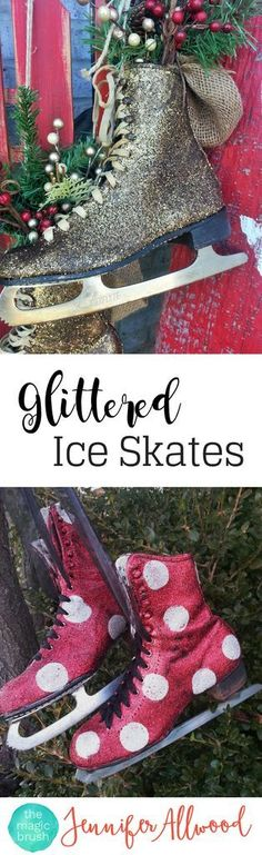 DIy Christmas Decor Glittered Ice Skates and decorated sled | Magic Brush | This easy winter decor project makes a good craftnight / Girls Night Out