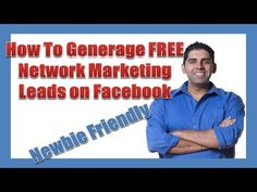 How To Generate FREE Network Marketing Leads On Facebook - https://www.startyourfirstonlinebusinessforfree.com/how-to-do-facebook-marketing/how-to-generate-free-network-marketing-leads-on-facebook/
