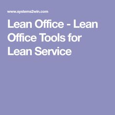 Lean Office - Lean Office Tools for Lean Service