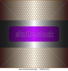 shiny purple metal with silver background.shiny silver metal.gold plate with hexagon holes style design