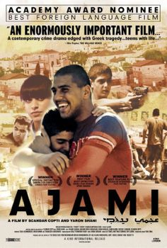 Ajami. (2009) This multi-character drama balances intimate portrayals and broad political implications to paint a bracing and moving portrait of the Middle East conflict.