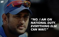 You always need to be focussed on the task at hand. Just a week before the World Cup started, Dhoni's firstborn kid, a daughter named Ziva, was born. He was asked if that was playing on his mind.