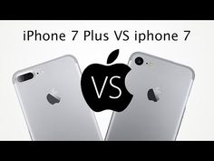 iPhone 7 Plus VS iPhone 7 |