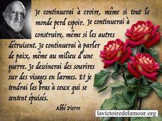 Citation de l'abbé Pierre Et lui, il a eu la force de le faire!