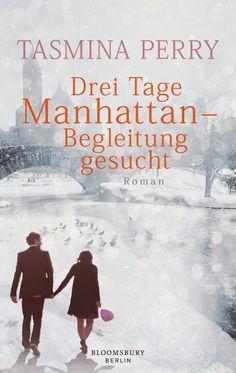 ~*Book Lounge-Lesegenuss*~: (Rezension) Drei Tage Manhattan - Begleitung gesucht ~ Tasmina Perry