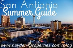 From movie nights to festivals, this week's post is all about life in sunny San Antonio. Listen up for a guide to all things San Antonio for the month of July!