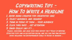 Copywriting Tips - How To Write a Headline  Get the ingredients to writing effective copy, and starting with writing headlines, that produce. This is eighty cents of your advertising dollar, according to legendary ad man, David Ogilvy, make it sell for you. Grab your free report the 7 rules of writing effective copy at: http://www.danmoskeluniversity.com/2013/12/how-to-make-money-online-4-best-ways.html