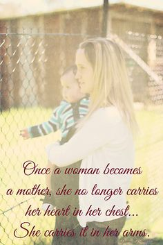 'She carries her heart in her arms.' by Donna Keevers Driver Mothers Love, You Are Beautiful, My Family, Carry On, How To Become, Arms, Parenting, Woman, Children