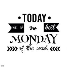 Today will be the best Monday! Inspirational Monday quotes to be happy. Tap to see more inspirational & motivational quotes! - @mobile9