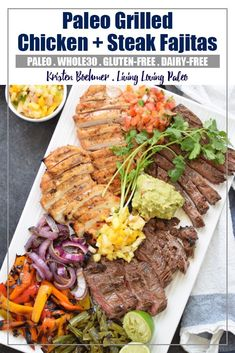 Paleo Grilled Chicken + Steak Fajitas from Living Loving Paleo | These fajitas are so insanely delicious, and super simple to make! | paleo, Whole30, gluten-free and 21dsd