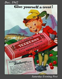 Vintage ad for Clark's Teaberry chewing gum Old Advertisements, Retro Advertising, Retro Ads, Chewing Gum, My Childhood Memories, Sweet Memories, Vintage Signs, Vintage Posters, Vintage Photos