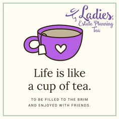 Life is like a cup of tea. To be filled to the brim and enjoyed with friends. Life Plan, Life Is Like, Tea Cups, Friends, Boyfriends, Tea Cup, Cup Of Tea
