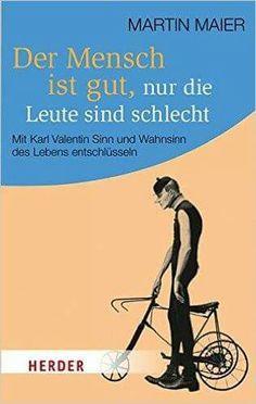 Karl Valentin, My Way, Karate, Ecards, Inspirational Quotes, Memes, Books, Random, Funny Qoutes