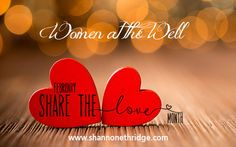 February is LOVE Month:  SHARE The LOVE!
