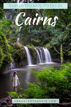 TOP 10 THINGS TO DO IN CAIRNS, AUSTRALIA ⋆ Travels of Sophie