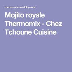 Mojito royale Thermomix - Chez Tchoune Cuisine
