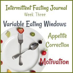 Intermittent Fasting Journal: Week Three by Donna Reish