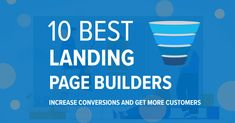 The 10 Best Landing Page Builder Software To Improve Conversion - Transform Your Funnel Ratios Marketing Automation, Marketing Tools, Digital Marketing, Ab Testing, Best Landing Pages, Landing Page Builder, Mobile Responsive, Marketing Techniques, Competitor Analysis