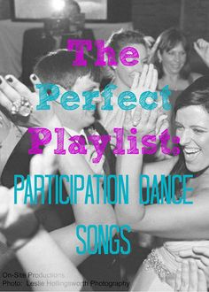 On-Site Wedding Receptions | The Perfect Playlist: Participation Dance Songs