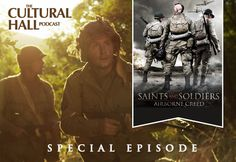 "The Cultural Hall: Special Episode --Saints And Soldiers II. Listen as we interview Ryan Little and Adam Abel, the director and producer of ""Saints and Soldiers: Airborne Creed."" TheCulturalHall.com"