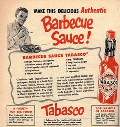 Liven up the summer grilling season with this great vintage Tabasco Barbecue Sauce recipe Retro Recipes, Old Recipes, Vintage Recipes, Tabasco Hot Sauce, Barbecue Sauce Recipes, Bbq Sauces, Dipping Sauces, Barbeque Sauce, Grilling Recipes