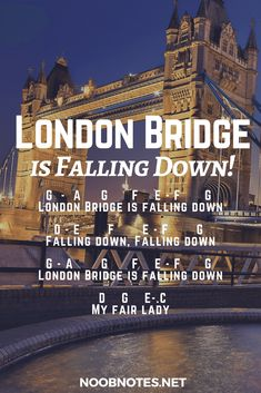 The famous traditional English children's song – a great beginner practice piece Enjoy the letter notes below. G – A G F E-F G London Bridge is falling down D – E F E – F …