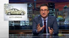 John Oliver Directs His Righteous Anger at the Predatory Nature of Sub-Prime Auto Loans