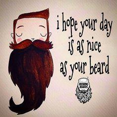 """☕ Beard motivation ~~ It's Always a nice day when you have a beard. ~~ BrewingBeards.com #BrewingBeards #BrewingBeardsmen #beard #beardgang #beards…"""