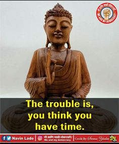 Best Buddha Quotes, Have Time, Statue, Sculptures, Sculpture