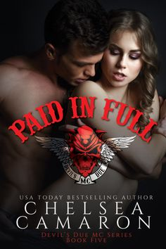Paid in Full (Devil's Due MC #5) by Chelsea Camaron Real Tasty Pages