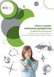 Praca z uczniem uzdolnionym geograficznie. Poradnik dla nauczycieli.