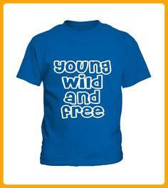 young wild and free - Shirts für neffen und nichten (*Partner-Link)