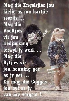 Afrikaanse Quotes, Good Morning Wishes, Give It To Me, Sayings, Words, Mornings, Fancy, Creative, Inspiration