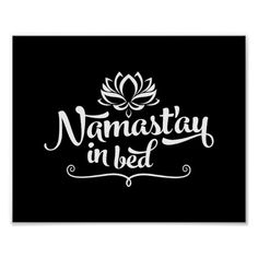 Namaste In Bed Funny Quote Poster
