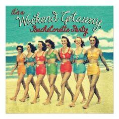 Girls Weekend Away - Fun vintage women on a beach Bachelorette Party invitation.