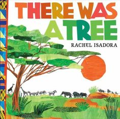 """There Was a Tree by Rachel Isadora. A charming pictoral version of """"The Green Grass Grew All Around,"""" told with rebus pictures!"""