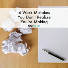 4 Work Mistakes You Don't Realize You're Making