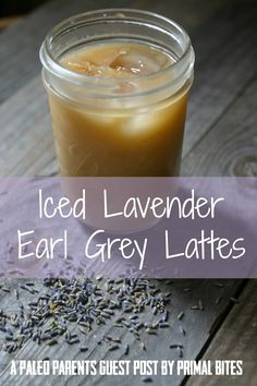 Perfect for warm weather, Primal Bites shares her recipe for Iced Lavender Earl Grey Lattes with homemade lavender creamer in this Paleo Parents guest post.