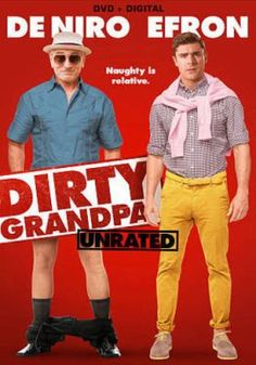 Dirty Grandpa  (DVD) : Jason Kelly, an uptight lawyer headed down the wrong path, is tricked by his rambunctious grandpa, Dick, into taking an outrageous road trip. While his methods may be unconventional, Dick is determined to teach him how to live life on his own terms.