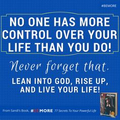 Don't let anyone else run your life, decisions or future! Who will make that commitment today? #BEMORE