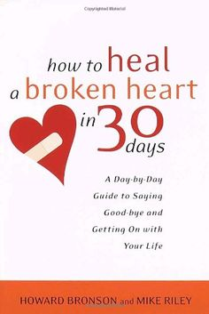 How to Heal a Broken Heart in 30 Days: A Day-by-Day Guide... https://www.amazon.com/dp/0767909089/ref=cm_sw_r_pi_dp_x_2mxjyb66NTXG5