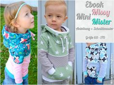 ***Ebook Mini Missy/Mister**  Ein Hoodie mal anders ...  Mini Missy/Mister ist ein Hoodie mit 3 Varianten. Ihr könnt zwischen Kapuze, Kragen und Bündchen Abschluss  wählen. Des weiteren...